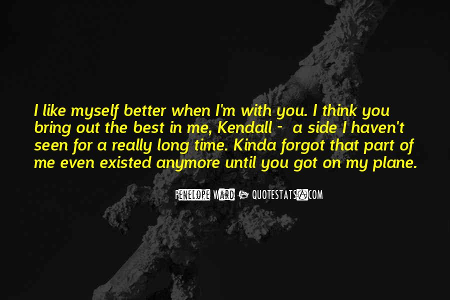 Quotes About The Best Part Of Me #1440521
