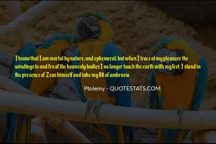 Ptolemy's Quotes #1659839