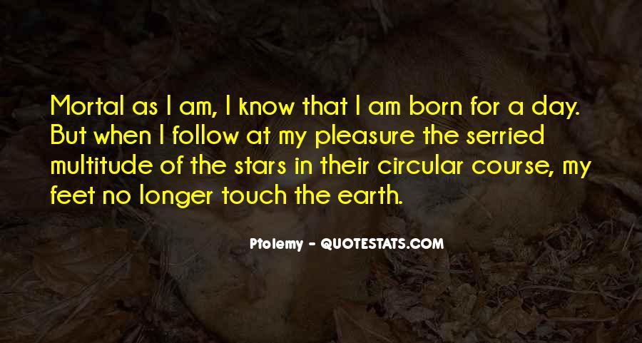 Ptolemy's Quotes #567561