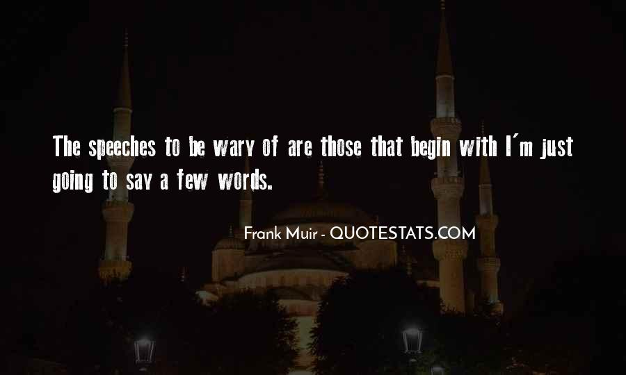 Quotes About Speeches #183122
