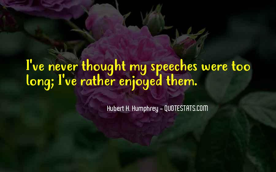 Quotes About Speeches #243783