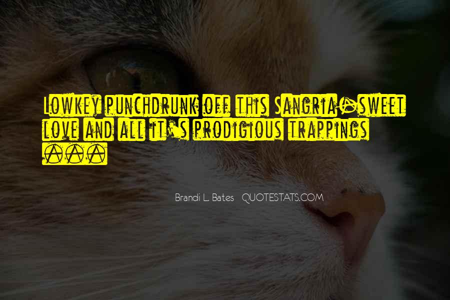 Punchdrunk Quotes #968587