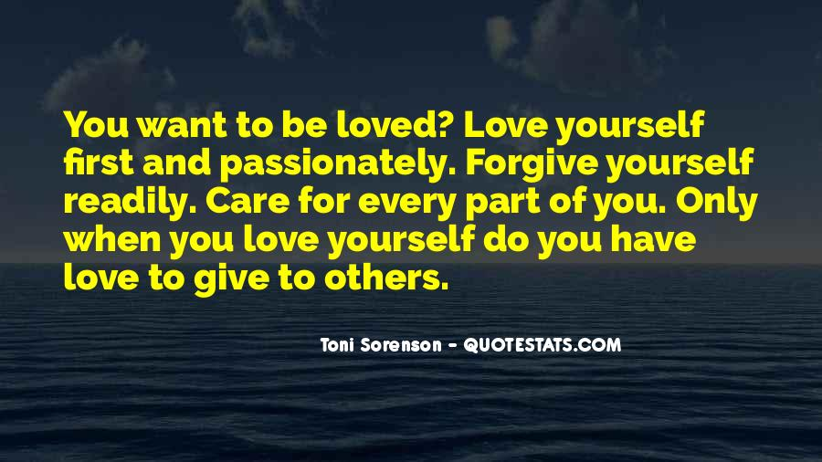 Quotes About Having So Much Love To Give #2537