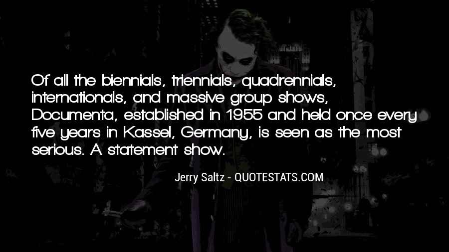 Quadrennials Quotes #376096