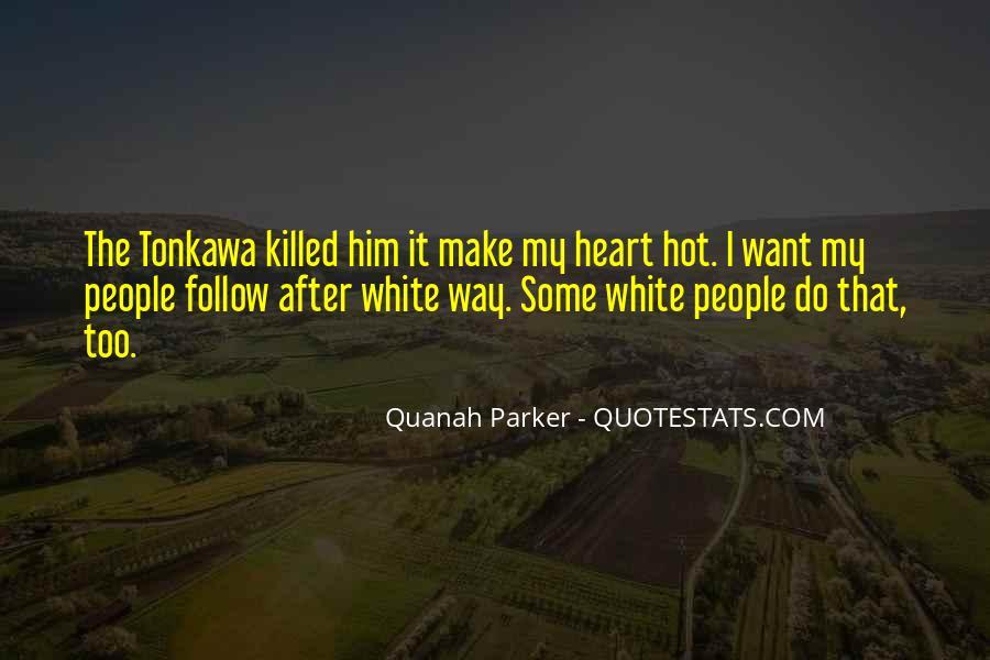 Quanah Quotes #400126