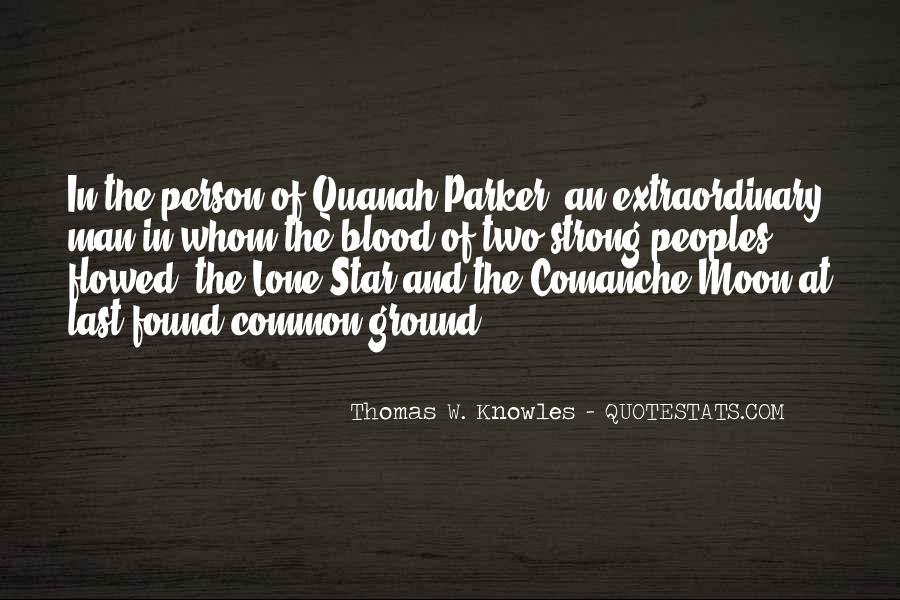 Quanah Quotes #543997