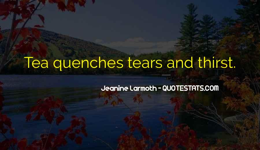 Quench'd Quotes #839111