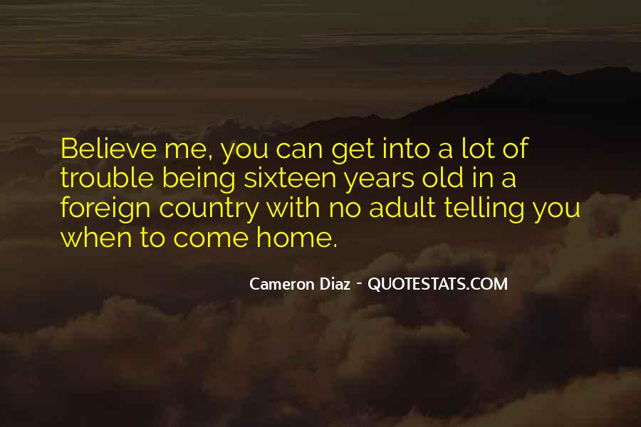 Quotes About Being In A Foreign Country #1487498