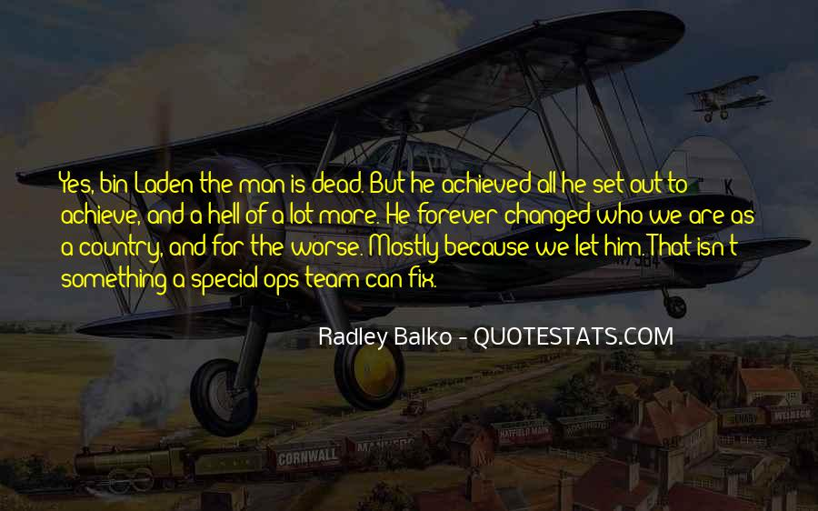 Radley's Quotes #1113880