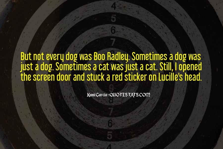 Radley's Quotes #1803362