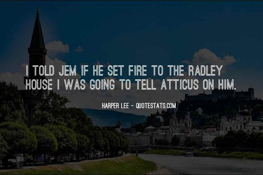 Radley's Quotes #993877