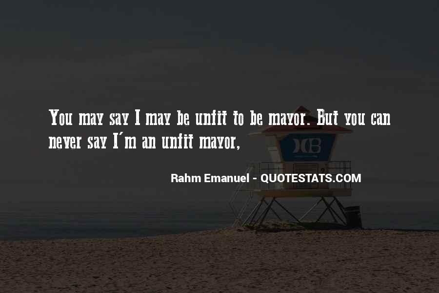 Rahm Quotes #1858387