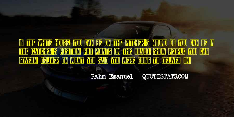Rahm Quotes #397808