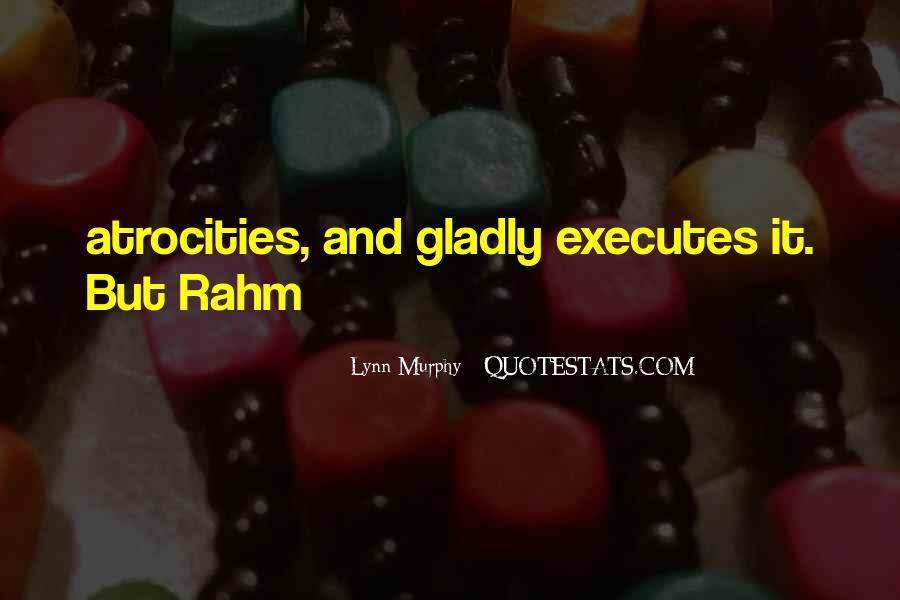 Rahm Quotes #4874