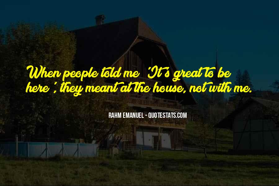 Rahm Quotes #728880
