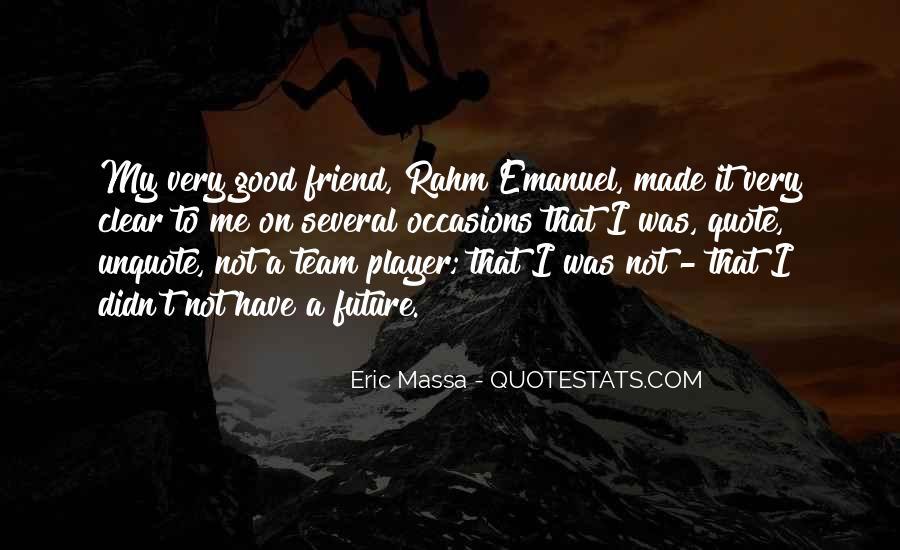 Rahm Quotes #837305