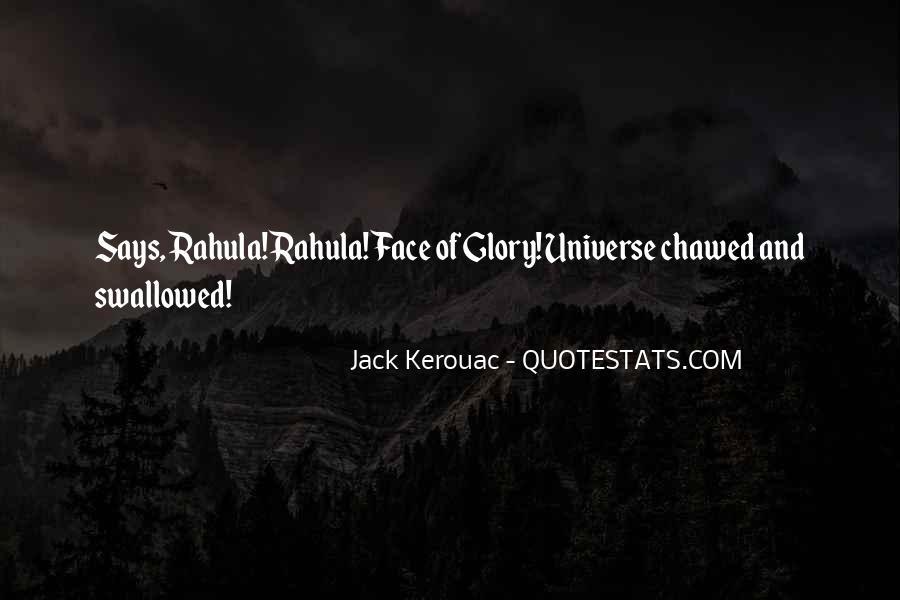 Rahula Quotes #1638649