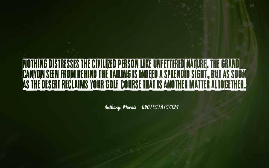 Railing Quotes #481361