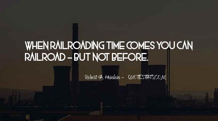 Railroading Quotes #1161937