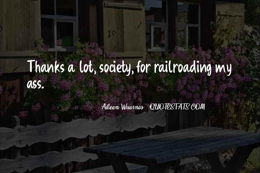Railroading Quotes #1218833