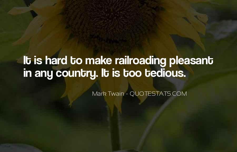 Railroading Quotes #1429591