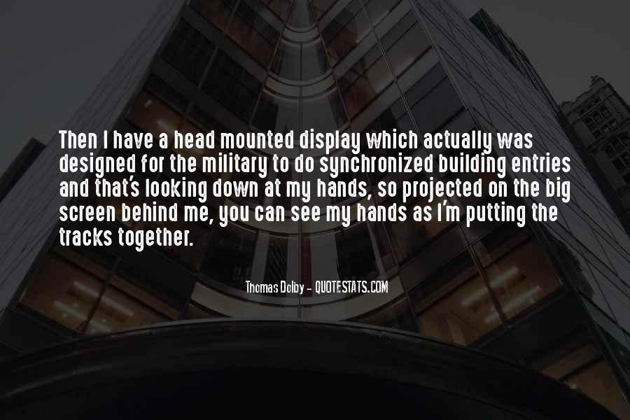 Quotes About Building With Your Hands #42287