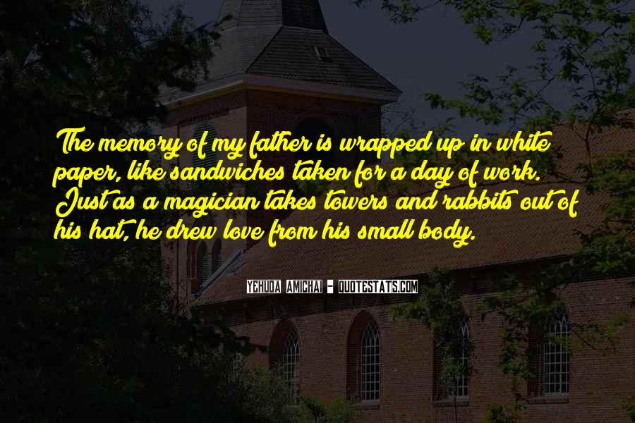 Quotes About Memory Of Father #1802767