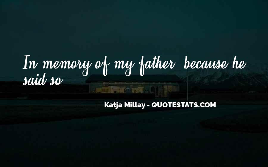 Quotes About Memory Of Father #421480