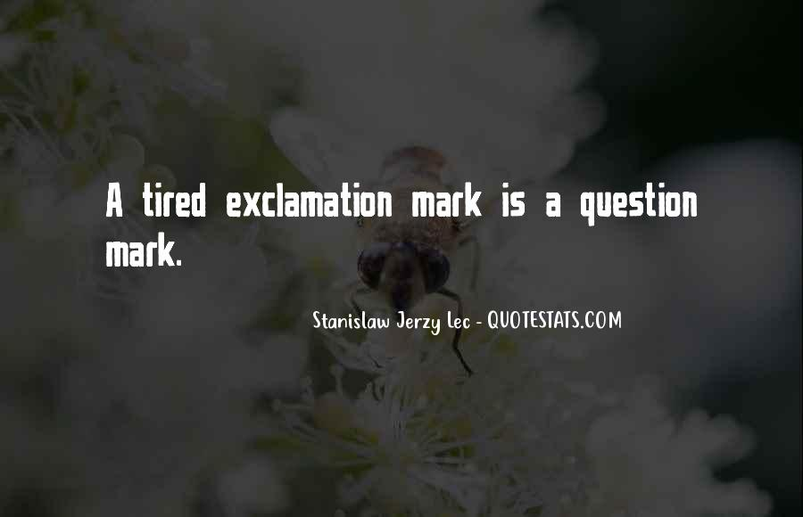 Quotes About Exclamation Marks #415946