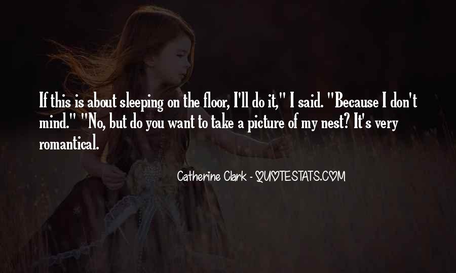 Quotes About Sleeping On The Floor #1784754