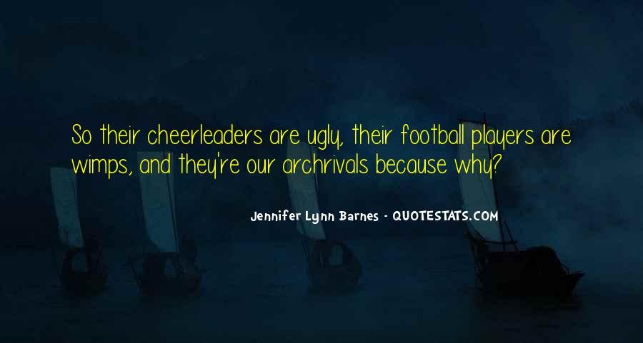 Quotes About Cheerleaders And Football Players #1586104