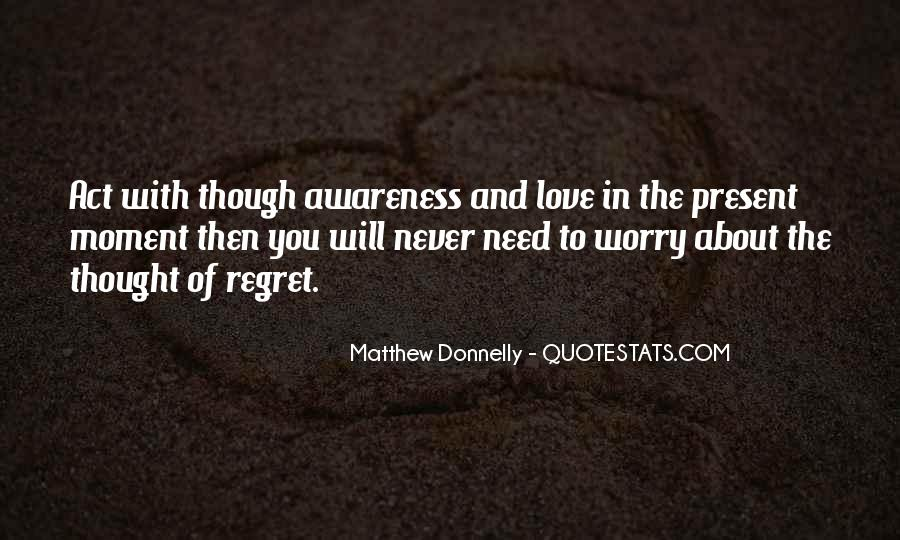 Quotes About Regret And Love #421169