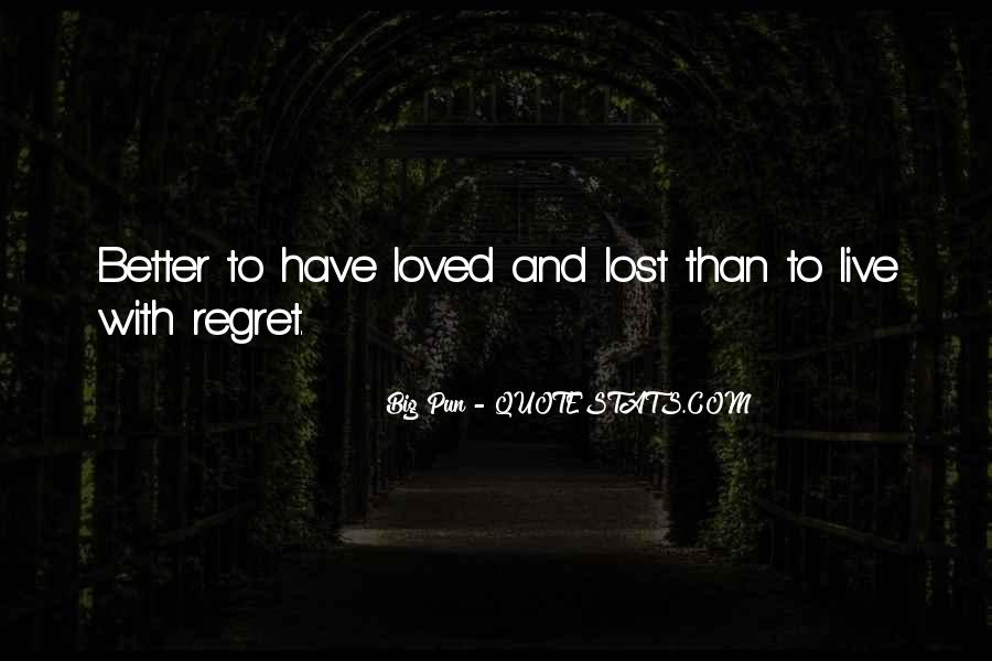 Quotes About Regret And Love #918877