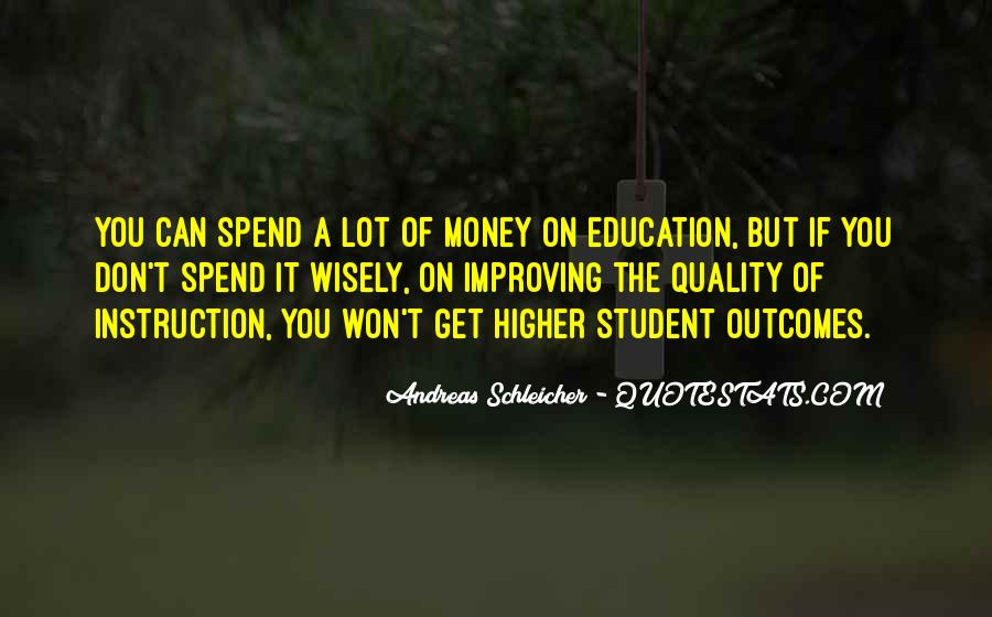Quotes About Improving Education #1077181