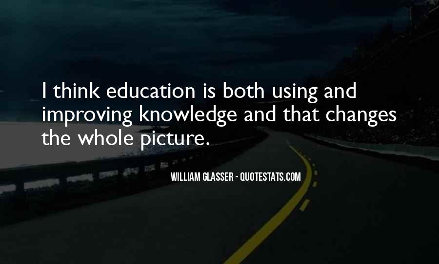 Quotes About Improving Education #1527040