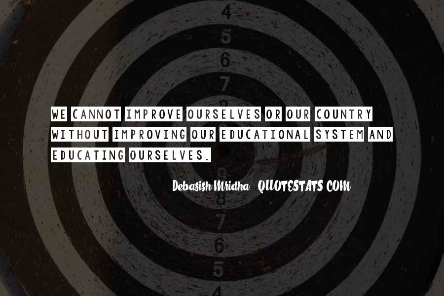 Quotes About Improving Education #1651808