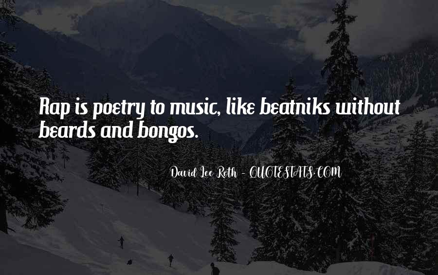 Quotes About Bongos #299822