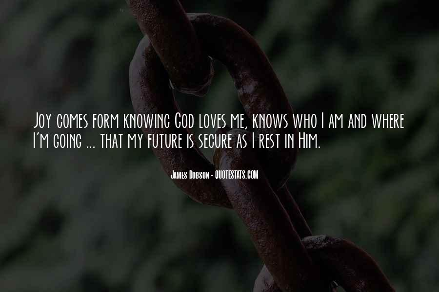 Quotes About God Loves Me #1092386