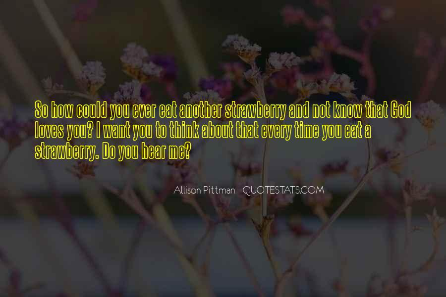 Quotes About God Loves Me #1247427