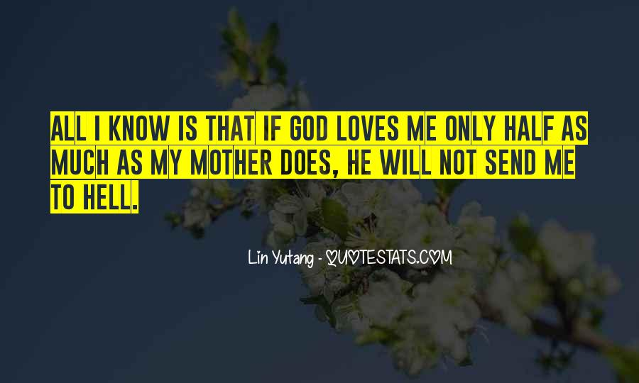 Quotes About God Loves Me #1259541