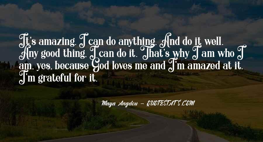 Quotes About God Loves Me #1581628
