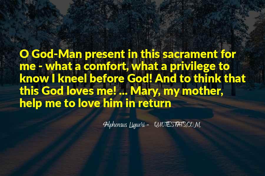 Quotes About God Loves Me #1748483