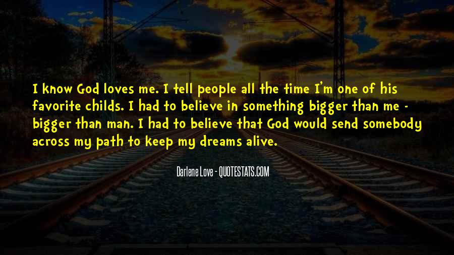 Quotes About God Loves Me #19045