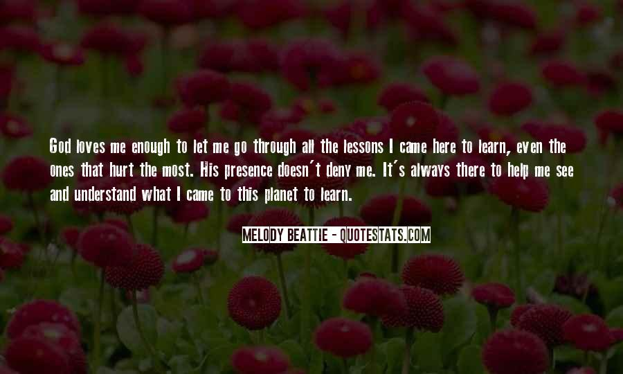 Quotes About God Loves Me #303680