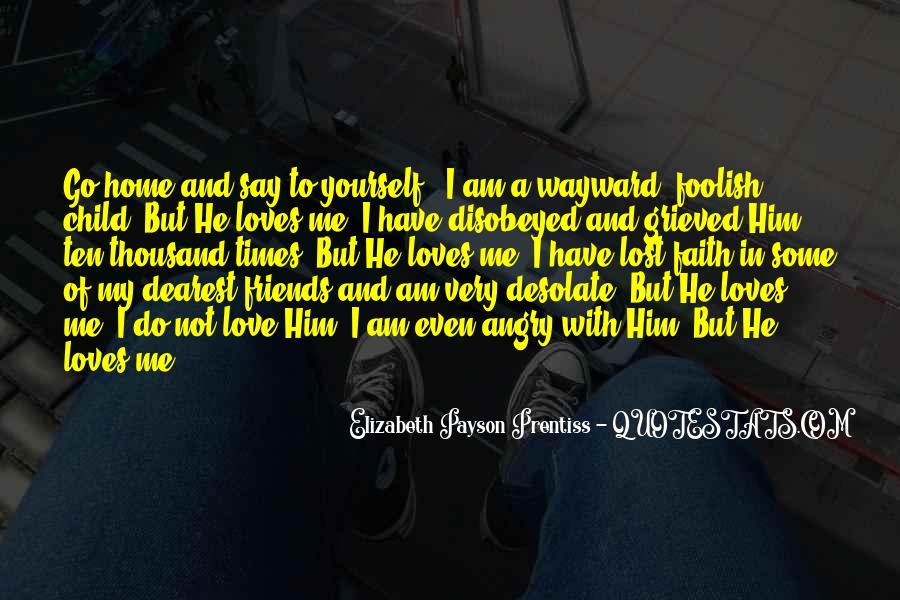 Quotes About God Loves Me #335025