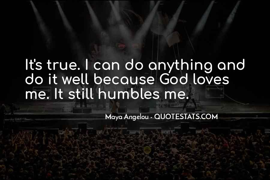 Quotes About God Loves Me #373196