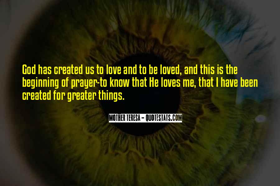 Quotes About God Loves Me #553095