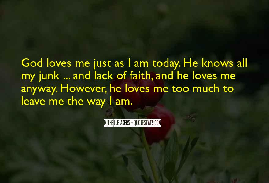 Quotes About God Loves Me #811111