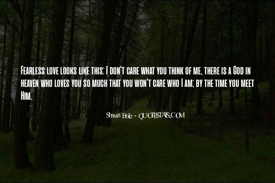 Quotes About God Loves Me #877304