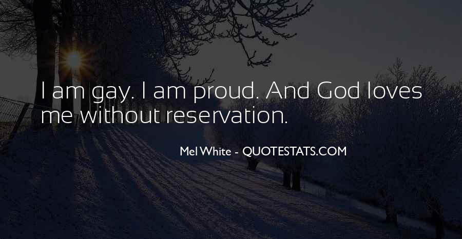 Quotes About God Loves Me #928044